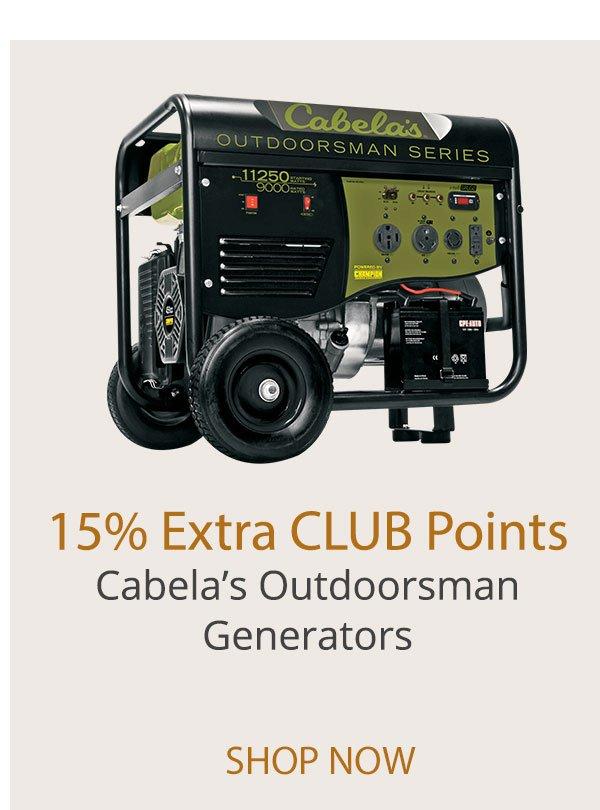15% Extra CLUB Points - Cabela's Outdoorsman Generators