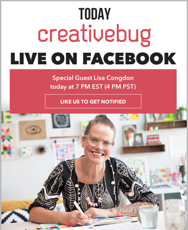 Learn With CreativeBug Facebook Live: Special Guest Lisa Congdon 1 Month Free.