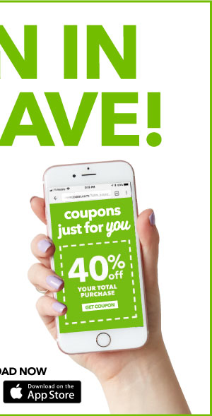 Sign in to save! Use our app to get offers, coupons, and rewards customized for YOU. Download now: Download at the App Store.