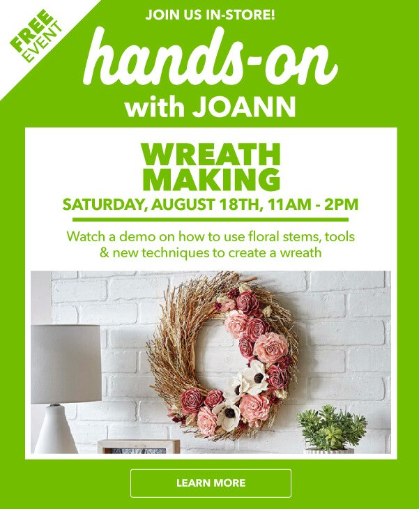 Hands On Event: Wreath Making 8/18.