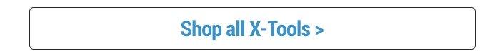 Shop All X-Tools