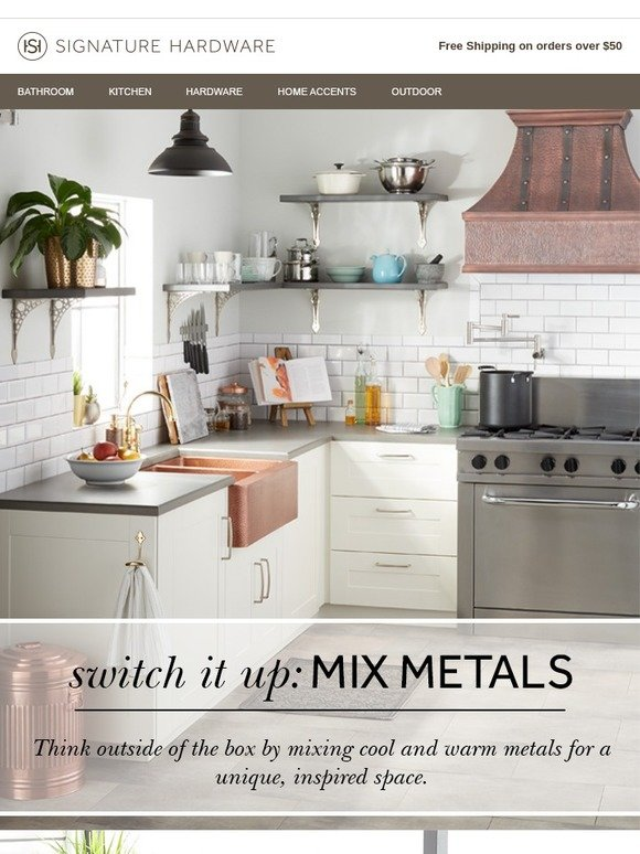 Signature Hardware Go Bold Mixed Metals In The Kitchen
