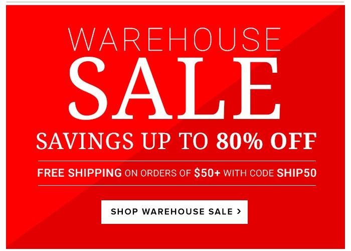 Warehouse Sale- Savings Up to 80%