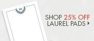 Shop 25% Off Laurel Crest Custom Notepads!