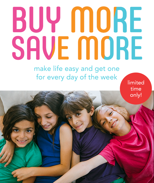 buy more, save more: make life easy and get one for every day of the week (limited time only!)