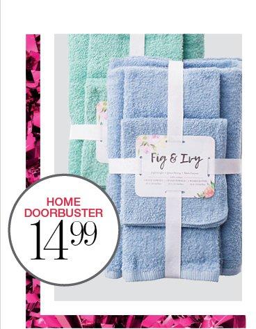HOME DOORBUSTER 14.99 | 6-PC. TOWEL SET