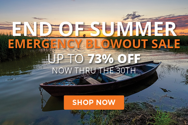 End of Summer Emergency Blowout Sale
