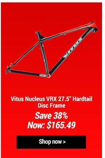 Vitus Nucleus VRX 27.5inc Hardtail Disc Frame
