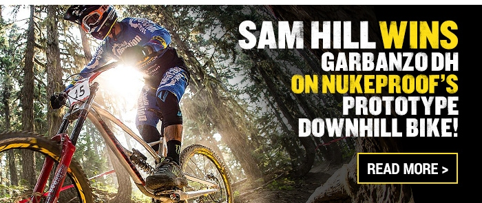 Sam Hill wins Garbanzo DH on Nukeproofs prototype downhill bike!