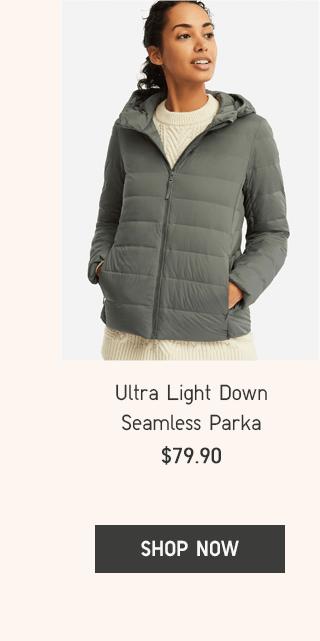 ULTRA LIGHT DOWN SEAMLESS PARKA $79.90