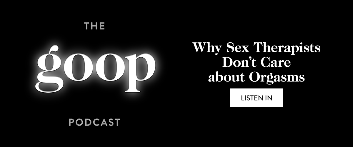 Why Sex Therapists Don't Care about Orgasms