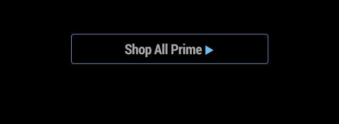 Shop All Prime