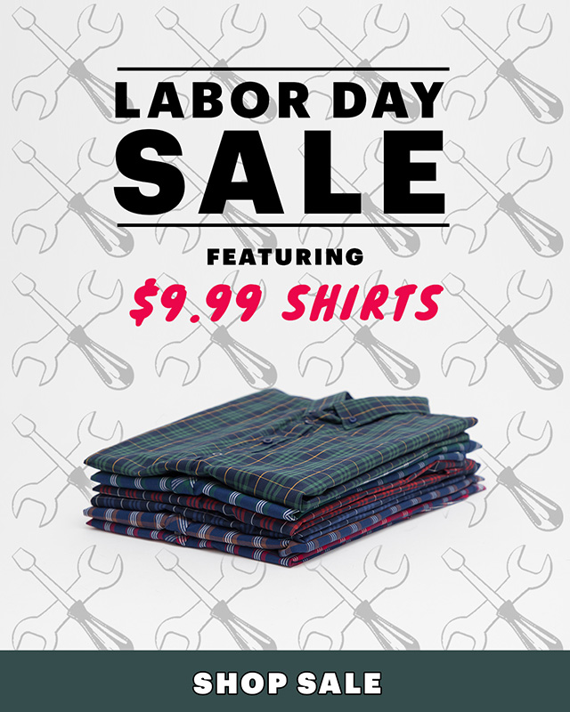 Labor Day Sale Featuring $9.99 Shirts | Shop Sale