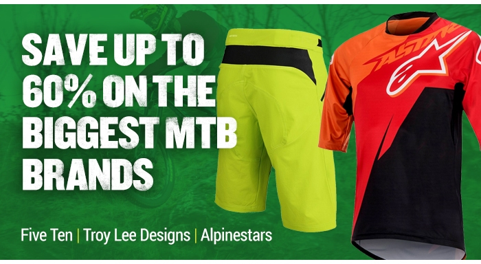 Save up to 60% on the Biggest MTB Brands - Five Ten | Troy Lee Designs | Alpinestars