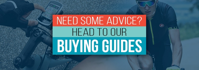 Need some advice? Head to our buying guides