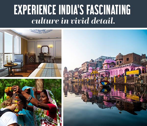 Experience India's fascinating culture in vivid detail.
