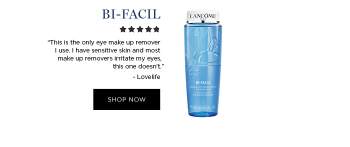 """BI-FACIL - """"This is the only eye make up remover I use. I have sensitive skin and most make up removers irritate my eyes, this one doesn't."""" - Lovelife - SHOP NOW"""