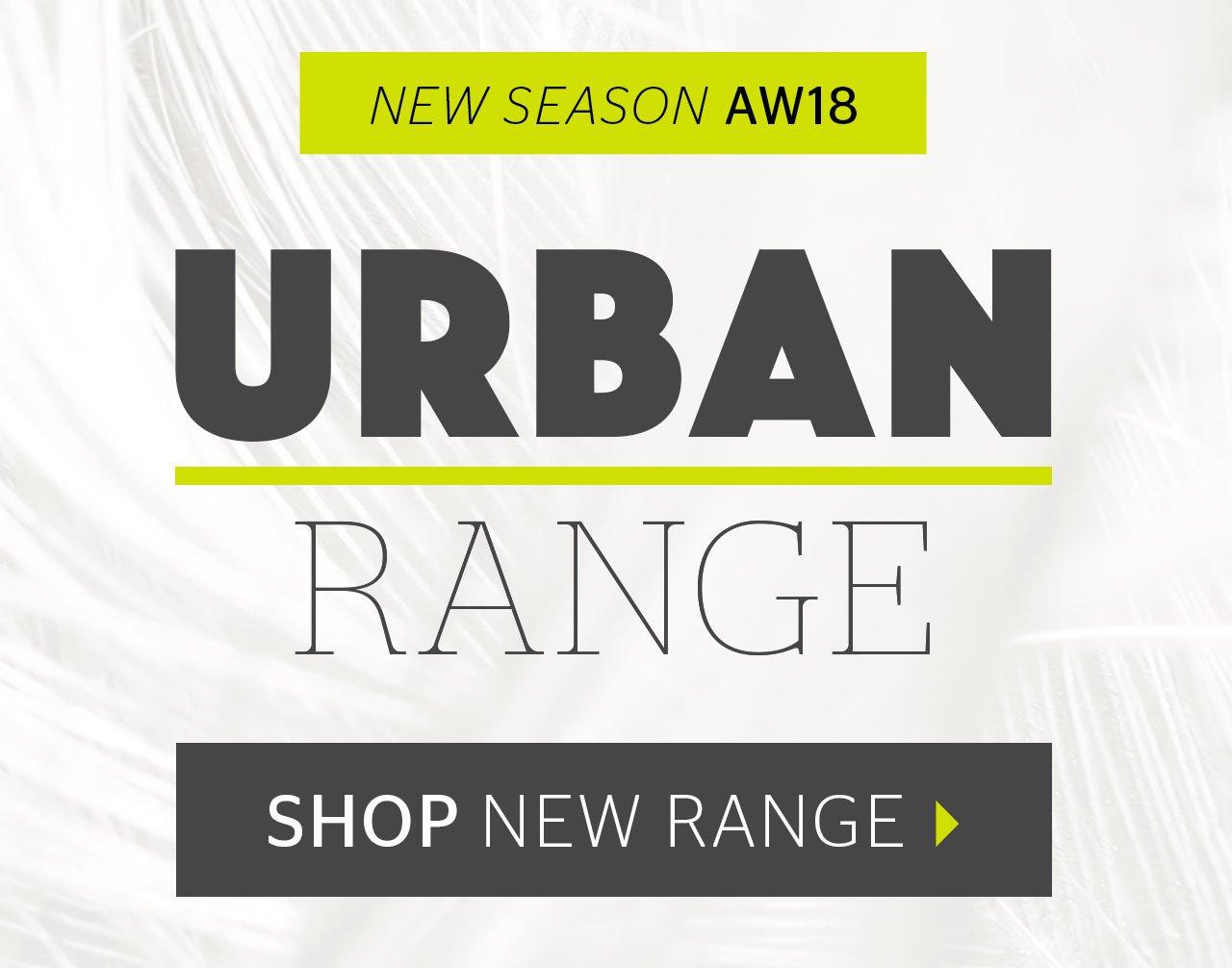 New Season AW18 Urban Range