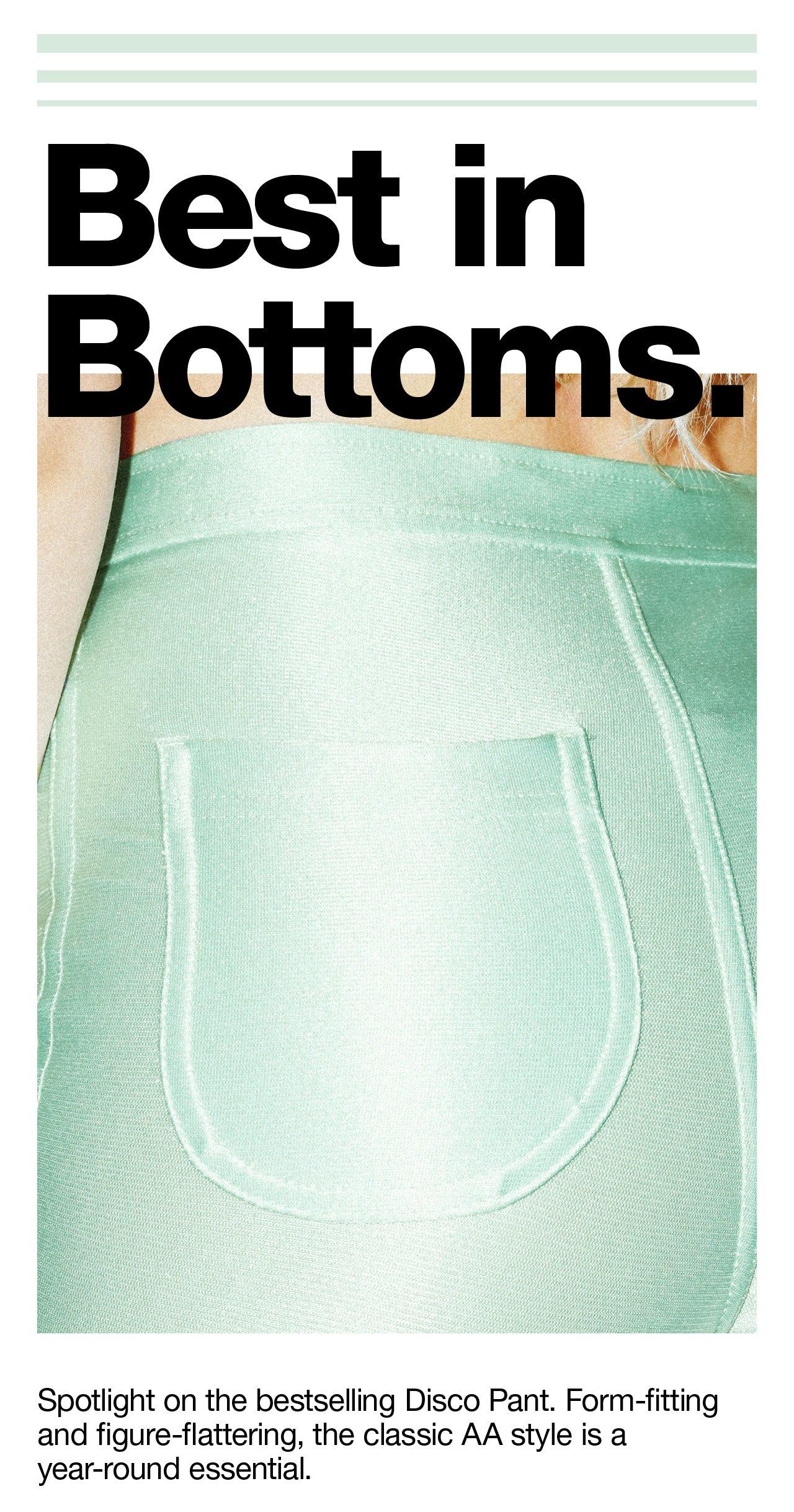 Best In Bottoms