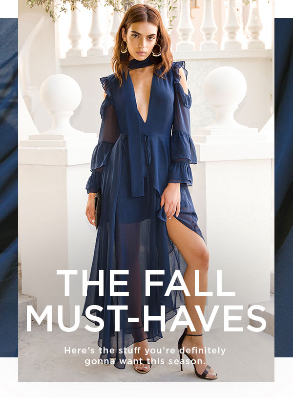The Fall Must-Haves   Here's the stuff you're definitely gonna want this season.