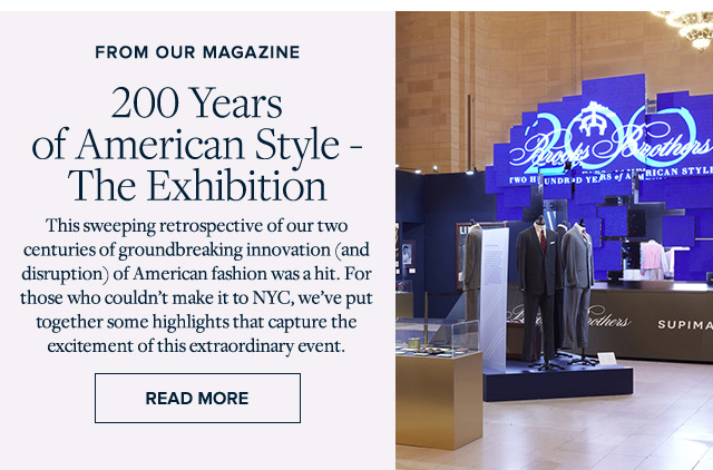 200 YEARS OF AMERICAN STYLE - THE EXHIBITION | READ MORE