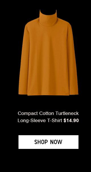 COMPACT COTTON TURTLENECK LONG-SLEEVE T-SHIRT $14.90 - SHOP NOW