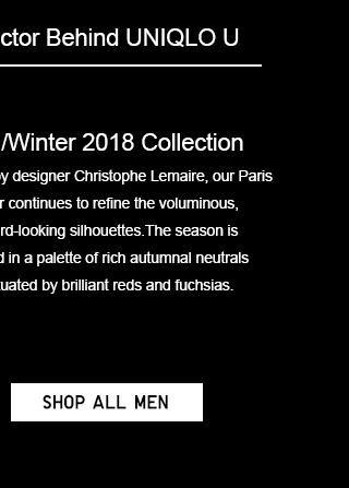 UNIQLO U FALL/WINTER 2018 - SHOP ALL MEN
