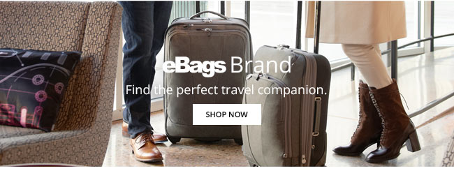 eBags Brand | Find the perfect travel companion. | Shop Now