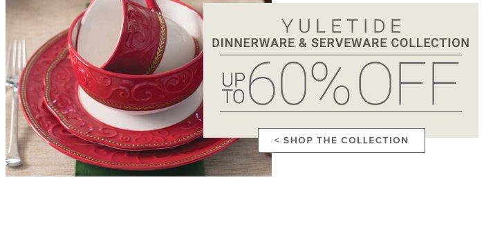 Yuletide Up to 60% Off