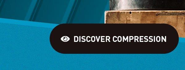 Discover Compression