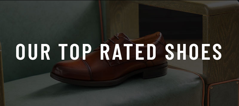 Our collection of top rated shoes ensures you'll walk every step in comfort and style. Display images to learn more.