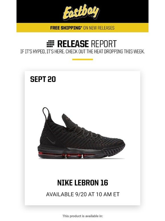 742932fe9350d Eastbay  Release Report  LeBron 16 AND Project Rock releases ! It s a big  day.