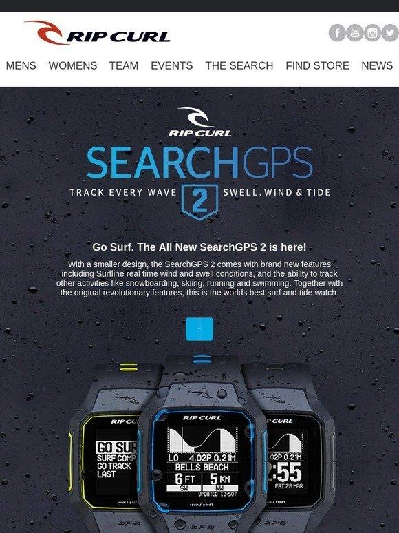 Rip Curl Australia  Go Surf. The All New SearchGPS 2 Surf Watch is ... 74acdb539