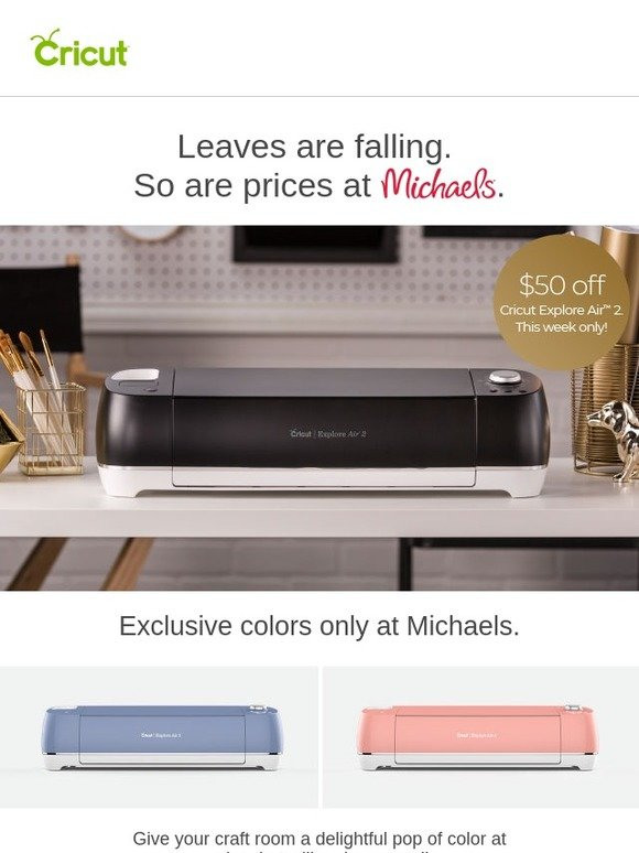 Cricut: Don't Miss Michaels Lowest-Price-of-the-Season Sale! | Milled