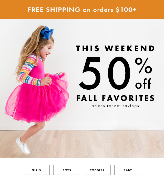 This weekend fifty percent off fall favorites