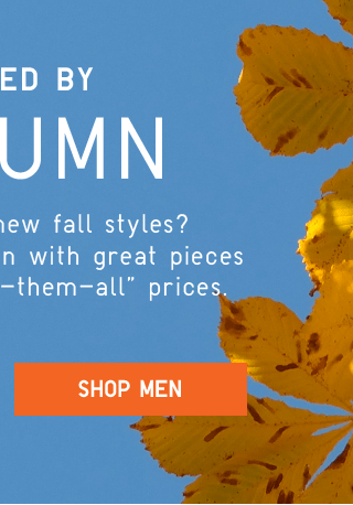 INSPIRED BY AUTUMN - SHOP MEN