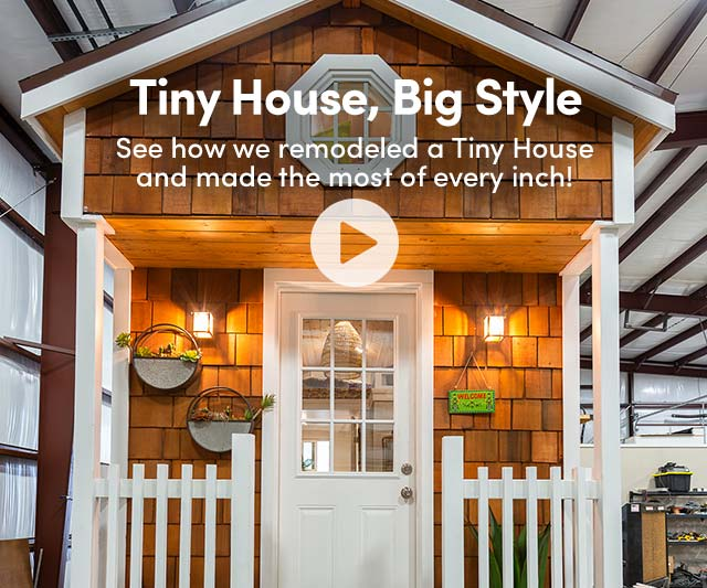 Tiny House, Big Style. Watch Video