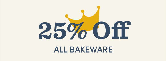 25% Off ALL Bakeware