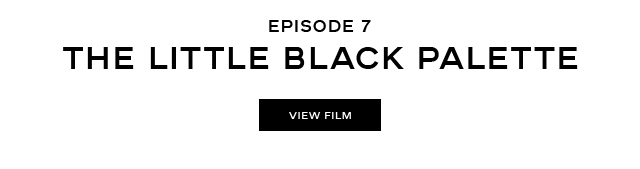 EPISODE 7. THE LITTLE BLACK PALETTE