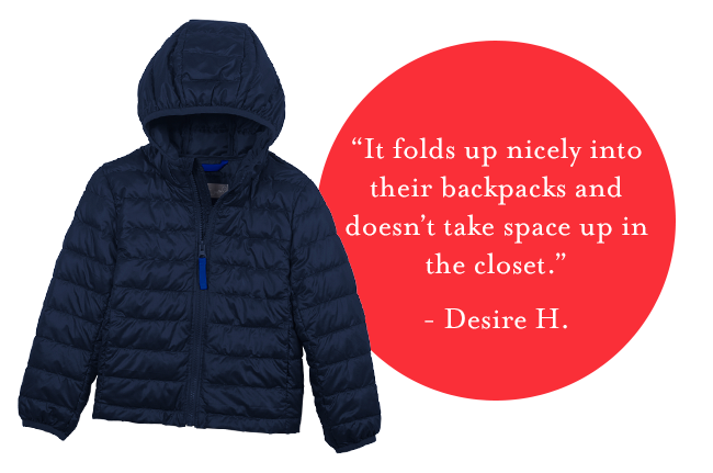 """""""It folds up nicely to go into their backpacks and doesn't take space up in the closet.""""  Desire H."""