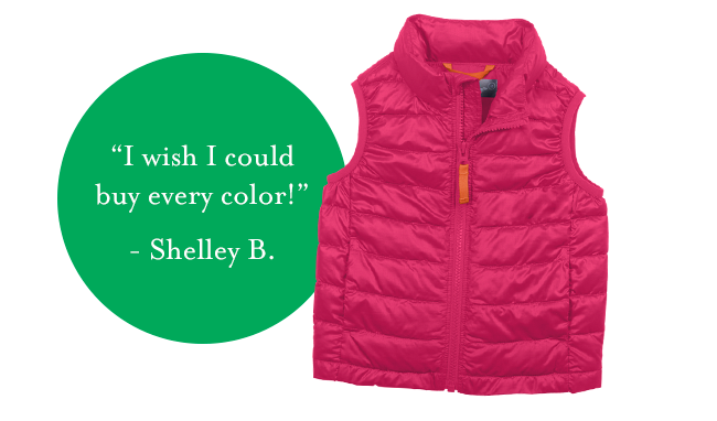 """""""I wish I could buy every color!""""  Shelley B."""