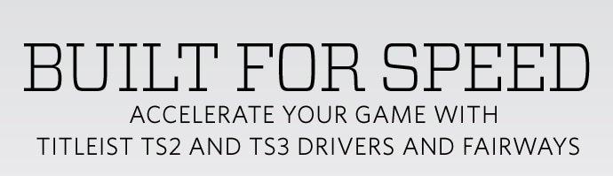 Golf Galaxy: New! Titleist TS2 & TS3 Drivers & Fairways | Milled
