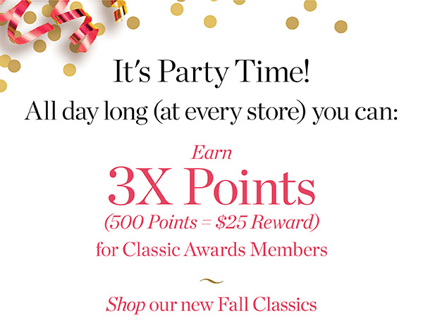It's Party Time! Classic Awards Members Earn 3X Points