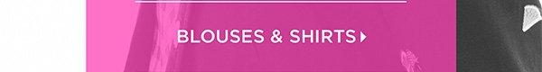 Shop Blouses & Shirts