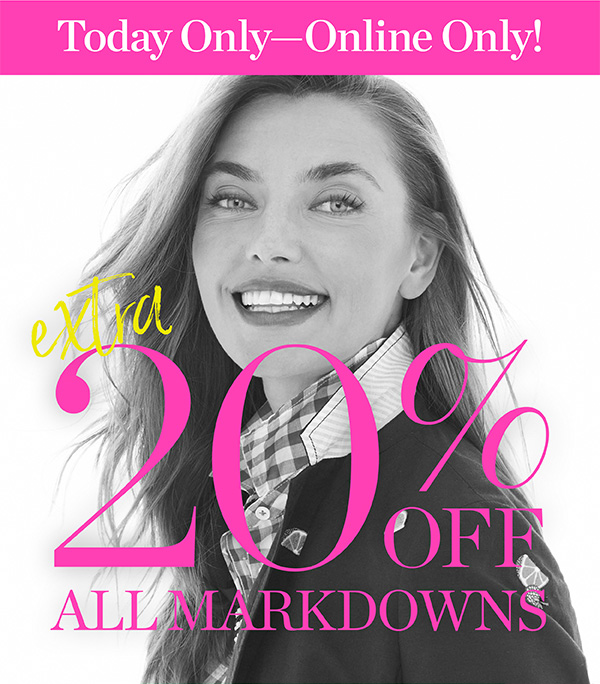 Today Only - Online Only! Extra 20% off All Markdowns. Shop Sale