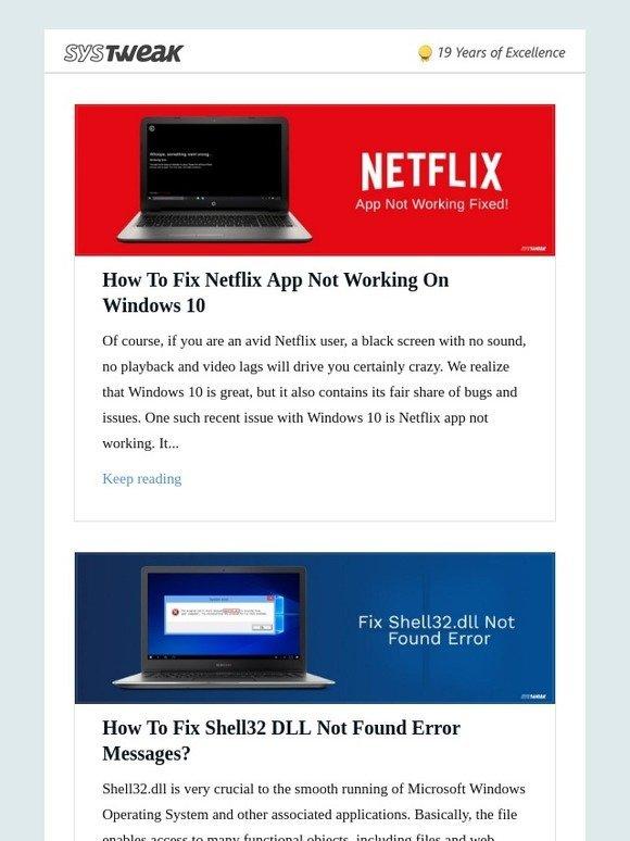 Systweak Inc: Systweak Blog: How To Fix Netflix App Not