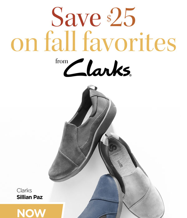 01493bb3b7932 Foot Smart   SAVE  25 on Fall Favorites from Clarks!