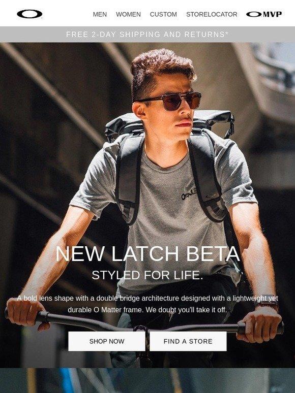d7d4b6bdc72 Oakley  New Latch® Beta. We Doubt You ll Take It Off.