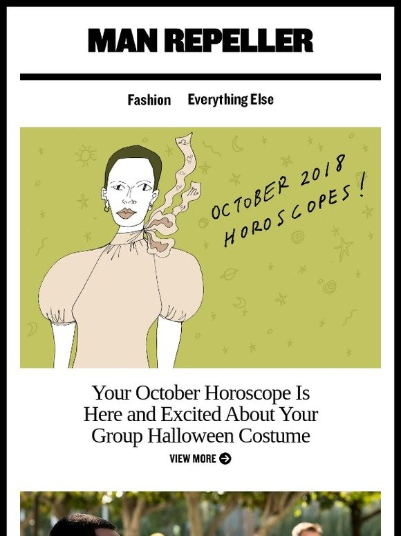 the man repeller your october horoscope is here and excited about your group halloween costume milled