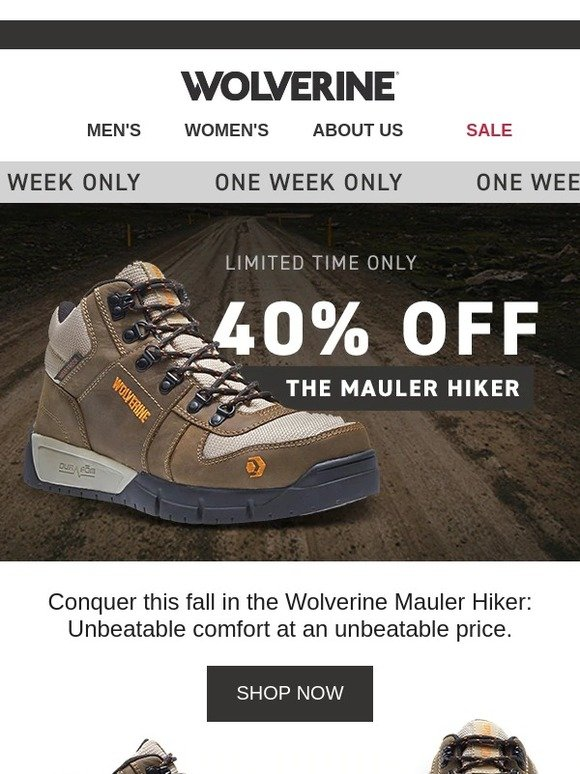 f26a434c82e Wolverine: 40% OFF The Mauler Boot! One Week Only!   Milled